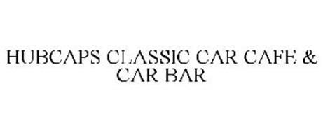 HUBCAPS CLASSIC CAR CAFE & CAR BAR