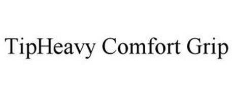 TIPHEAVY COMFORT GRIP
