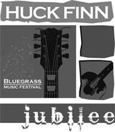 HUCK FINN JUBILEE BLUEGRASS MUSIC FESTIVAL