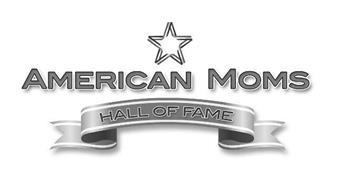 AMERICAN MOMS HALL OF FAME