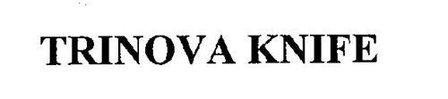 TRINOVA KNIFE