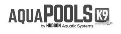 AQUAPOOLS K9 BY HUDSON AQUATIC SYSTEMS