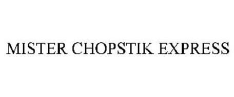 MISTER CHOPSTIK EXPRESS