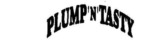 PLUMP 'N' TASTY