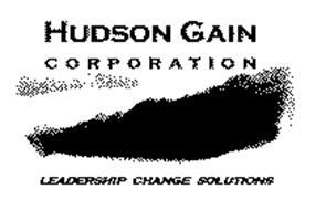 HUDSON GAIN CORPORATION LEADERSHIP CHANGE SOLUTIONS