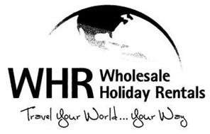 WHR WHOLESALE HOLIDAY RENTALS...TRAVEL YOUR WORLD YOUR WAY