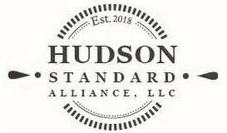 HUDSON STANDARD ALLIANCE, LLC; EST. 2018