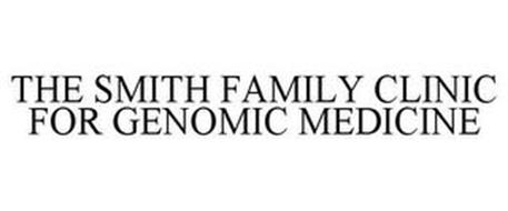 THE SMITH FAMILY CLINIC FOR GENOMIC MEDICINE