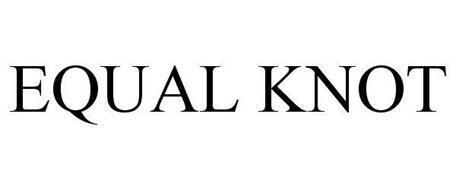 EQUAL KNOT