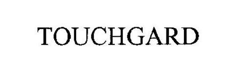 TOUCHGARD