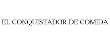 EL CONQUISTADOR DE COMIDA