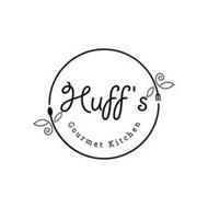HUFF'S GOURMET KITCHEN