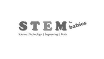STEM FOR BABIES SCIENCE TECHNOLOGY ENGINEERING MATH