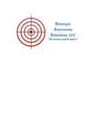 """STRATEGIC AWARENESS SOLUTIONS, LLC """"BE AWARE AND PREPARE"""""""
