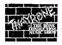 THAYRONE & THE BONE CONDUCTION MUSIC SHOW
