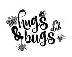 HUGS & BUGS CLUB