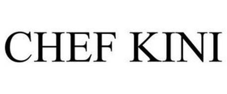 CHEF KINI