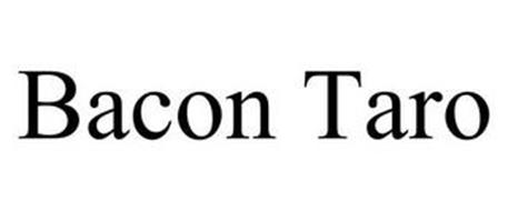 BACON TARO