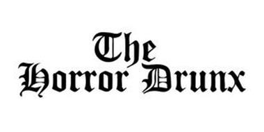 THE HORROR DRUNX