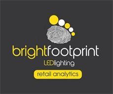BRIGHTFOOTPRINT LEDLIGHTING RETAIL ANALYTICS