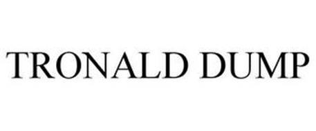 TRONALD DUMP