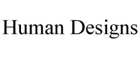 HUMAN DESIGNS
