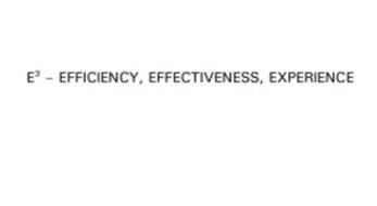 E3 - EFFICIENCY, EFFECTIVENESS, EXPERIENCE