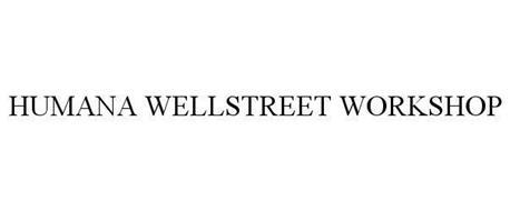 HUMANA WELLSTREET WORKSHOP