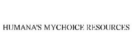 HUMANA'S MYCHOICE RESOURCES