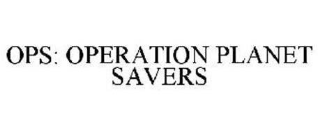 OPS: OPERATION PLANET SAVERS