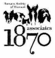 1870 ASSOCIATES HUMANE SOCIETY OF MISSOURI