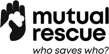 MUTUAL RESCUE WHO SAVES WHO?