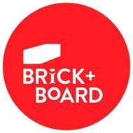 BRICK + BOARD