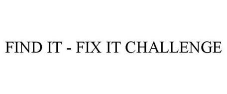 FIND IT - FIX IT CHALLENGE
