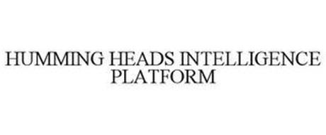 HUMMING HEADS INTELLIGENCE PLATFORM