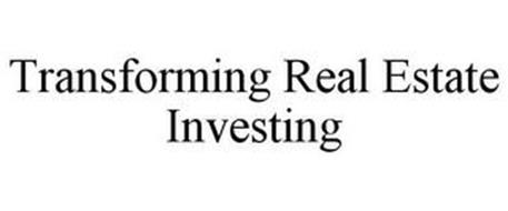 TRANSFORMING REAL ESTATE INVESTING