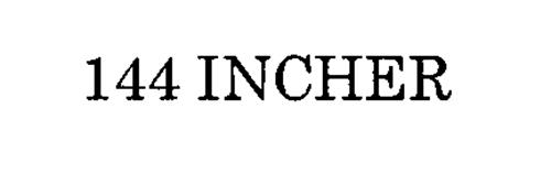 144 INCHER