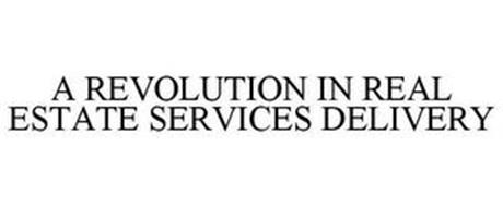 A REVOLUTION IN REAL ESTATE SERVICES DELIVERY