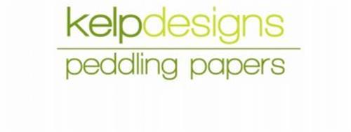 KELPDESIGNS PEDDLING PAPERS