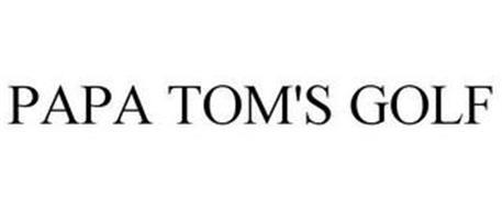 PAPA TOM'S GOLF
