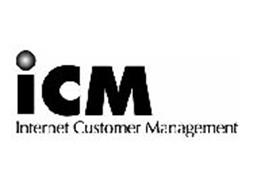 ICM INTERNET CUSTOMER MANAGEMENT