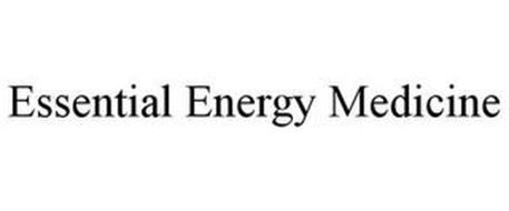 ESSENTIAL ENERGY MEDICINE