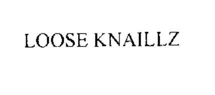 LOOSE KNAILLZ