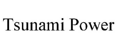 TSUNAMI POWER