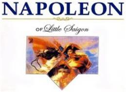 NAPOLEON OF LITTLE SAIGON