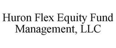 HURON FLEX EQUITY FUND MANAGEMENT, LLC