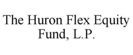THE HURON FLEX EQUITY FUND, L.P.