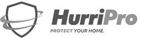 HURRIPRO PROTECT YOUR HOME.
