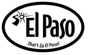 SO EL PASO, THAT'S SO EL PASO!