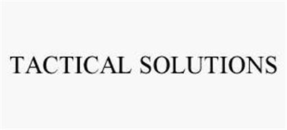 TACTICAL SOLUTIONS